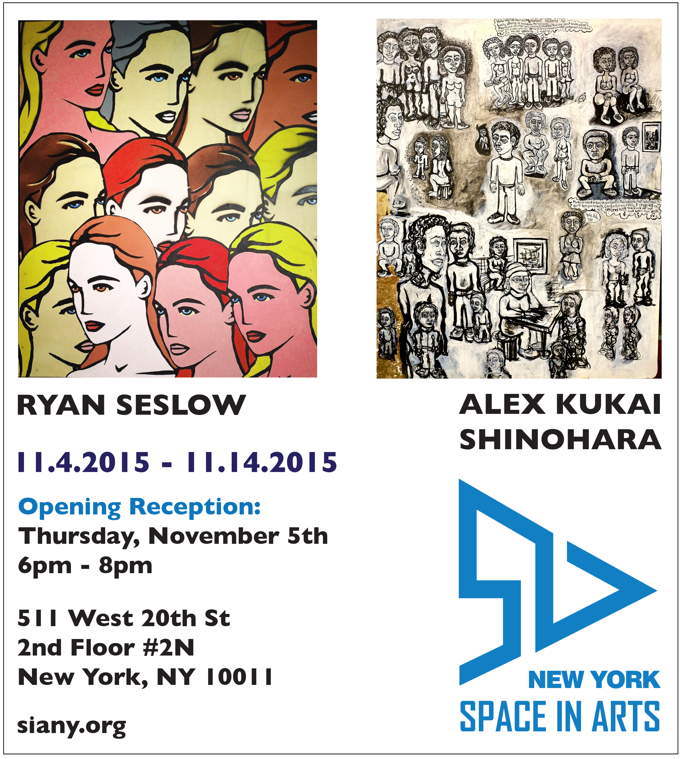Ryan Seslow & Alex Kukai Shinohara at SIA Gallery, NYC 11/5/15 6-8PM