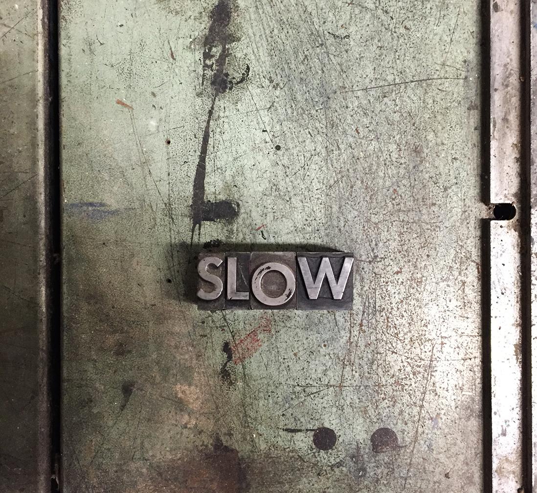 SLOW-letterpress