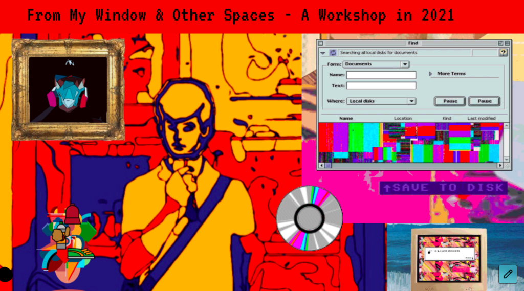 """The """"From My Window & Other Spaces"""" Workshop"""